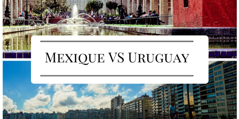 Mexique VS Uruguay : trouve ton stage à l'étranger !